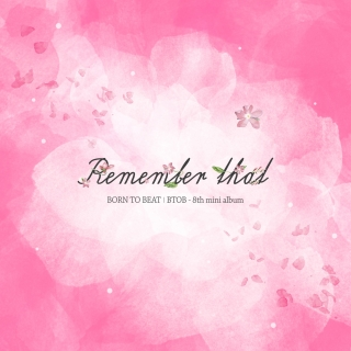 Remember That (8th Mini Album) - BTOB