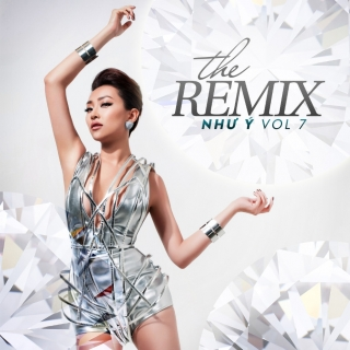 The Remix (Vol.7) - Như Ý
