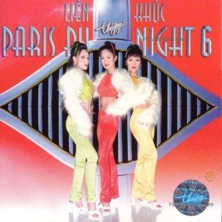 Liên Khúc Paris By Night 6 - Various Artists
