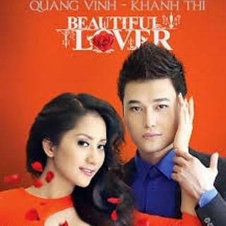 Beautiful Lover - Quang Vinh, Khánh Thi