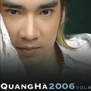 Quang Hà 2006 - Quang Hà
