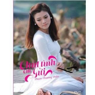 Chút Tình Em Gửi - Phạm Phương Thảo