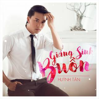 Giáng Sinh Buồn - Huỳnh Tân