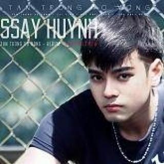 Tan Trong Vô Vọng - Ssay Huỳnh