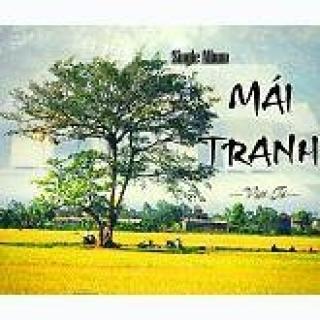 Mái Tranh - Việt Tú