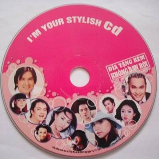 Tôi, CD Sành Điệu Của Bạn (I'm Your Stylish CD) - Đan Trường