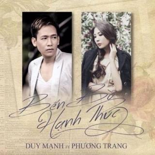 Bến Bờ Hạnh Phúc - Duy Mạnh, Phương Trang
