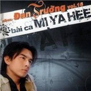 Bài Ca Mi Ya Hee - Đan Trường