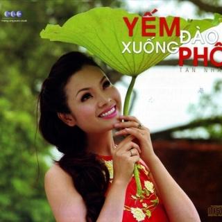 Yếm Đào Xuống Phố - Tân Nhàn