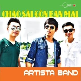 Chào Sài Gòn Ban Mai - Artista