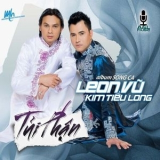 Tủi Phận - Kim Tiểu Long, Leon Vu