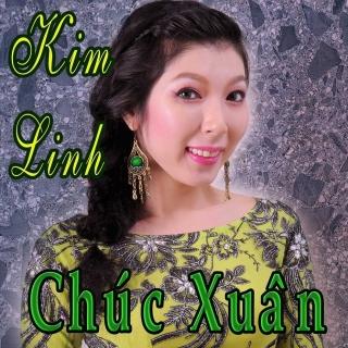 Chúc Xuân - Kim Linh