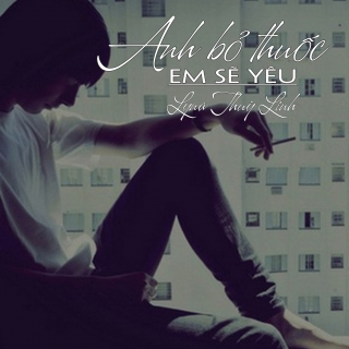 Anh Bỏ Thuốc Em Sẽ Yêu (Single) - Lyna Thùy Linh