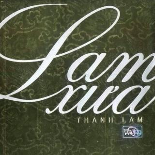 Lam Xưa - Thanh Lam