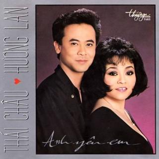 Anh Yêu Em - Hương Lan, Thái Châu