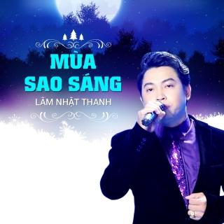 Mùa Sao Sáng - Lâm Nhật Thanh