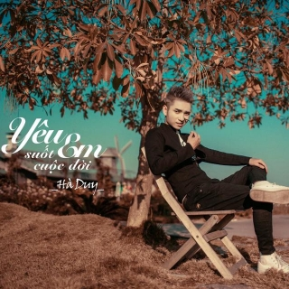 Yêu Em Suốt Cuộc Đời (Single) - Hà Duy