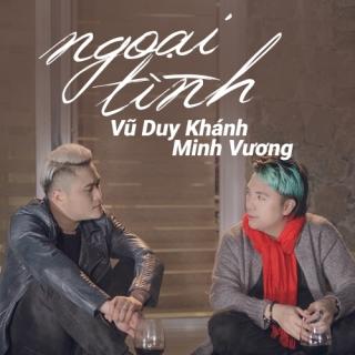 Ngoại Tình (Single) - Vũ Duy Khánh