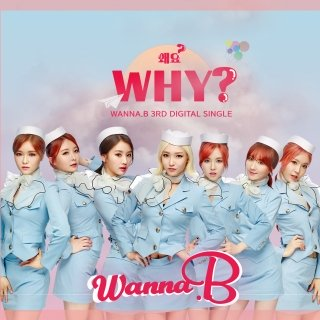Why (Single) - Wanna.B