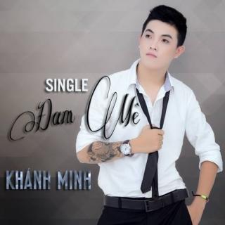 Đam Mê - Khánh Minh