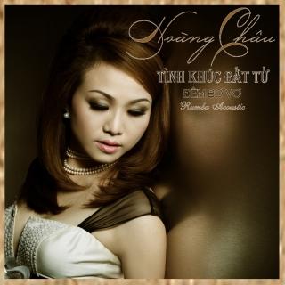 Tình Khúc Bất Tử - Đêm Bơ Vơ (Vol.1) - Hoàng Châu
