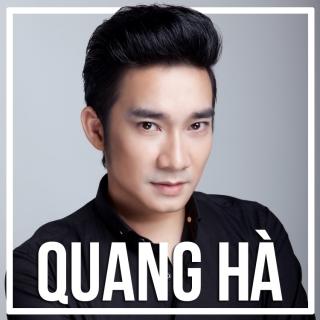 Những Bài Hát Hay Nhất Của Quang Hà - Quang Hà