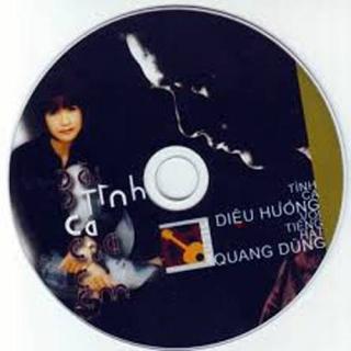 Tình ca Diệu Hương 5 disc 1 - Quang Dũng