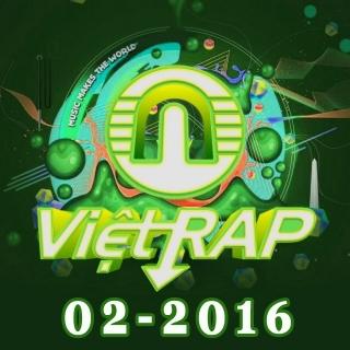 Nhạc Hot Rap Việt Tháng 02/2016 - Various Artists
