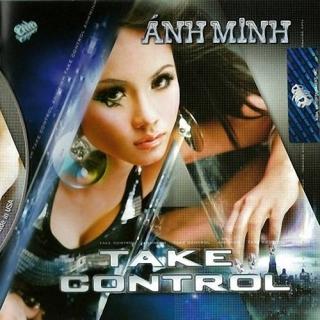 Take Control - Ánh Minh