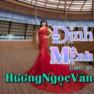 Định Mệnh - Hương Ngọc Vân