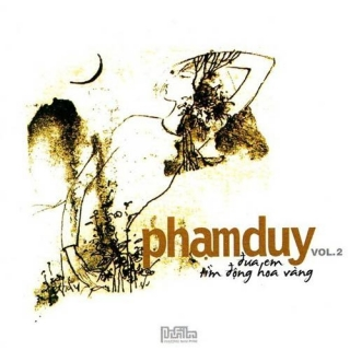 Phạm Duy - Đưa Em Tìm Động Hoa Vàng - Various Artists