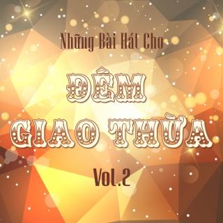 Những Bài Hát Cho Đêm Giao Thừa (Vol.2) - Various Artists