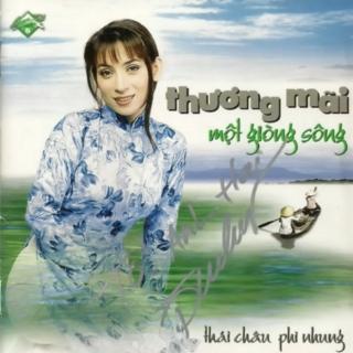 Thương Mãi Một Dòng Sông - Hương Ca Miền Nam 1 - Phi Nhung, Thái Châu