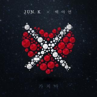 Don't Go (Single) - Jun.K (2PM), Baek A Yeon