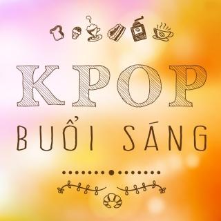 Những Bài Hát Hàn Quốc Hay Nhất Cho Buổi Sáng - Various Artists