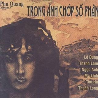 Trong Ánh Chớp Số Phận - Phú Quang Album 3 - Various Artists