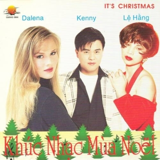 Khúc Nhạc Mùa Noel - Dalena, Lê Hằng, Kenny Thái