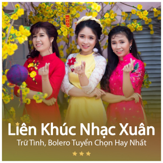 Liên Khúc Xuân Hay Nhất (Vol.1) - Various Artists