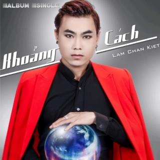 Khoảng Cách (Single) - Lâm Chấn Kiệt