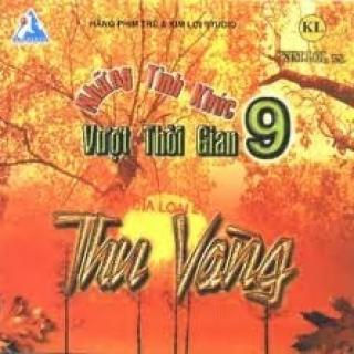 Những Tình Khúc Vượt Thời Gian 9 - Thu Vàng - Various Artists 1