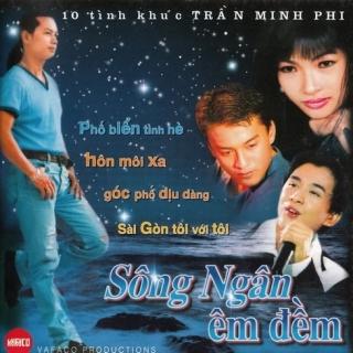 Sông Ngân Êm Đềm (10 Tình Khúc Trần Minh Phi) - Various Artists 1