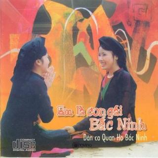 Em Là Con Gái Bắc Ninh - Various Artists 1