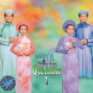 Chúng Ta Đi Mang Theo Quê Hương 1 - Various Artists 1