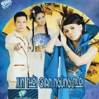 Xin Thời Gian Ngừng Trôi - Various Artists 1