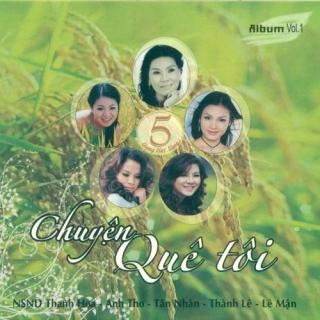 Chuyện Quê Tôi - Various Artists 1