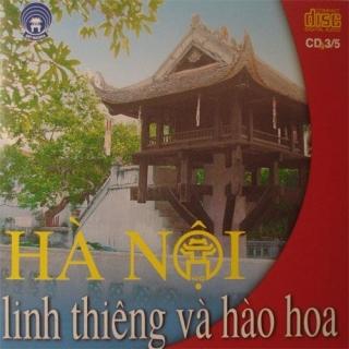 Hà Nội Linh Thiêng Và Hào Hoa - Various Artists 1