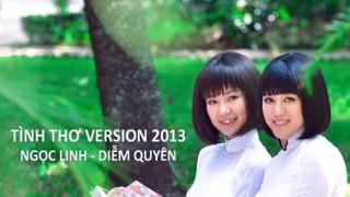 Tình Thơ 2013 - Ngọc Linh, Diễm Quyên