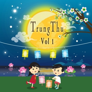 Những Bài Hát Hay Nhất Cho Trung Thu (Vol.1) - Various Artists