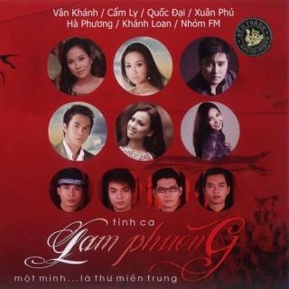 Tình Ca Lam Phương - Một Mình…Lá Thư Miền Trung - Various Artists