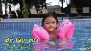 Bé Tập Bơi - Bé Bào Ngư